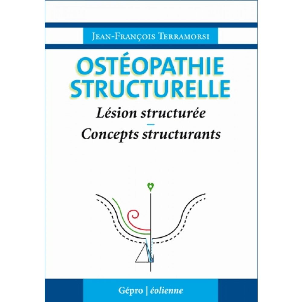 osteopathie-structurelle-lesion-structuree-concepts-structurants-9782970089803_0